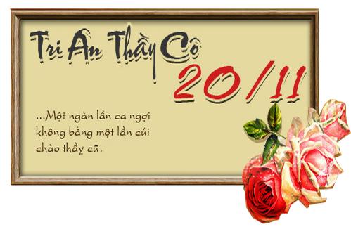 Chào mừng kỉ niệm 34 năm ngày nhà giáo Việt Nam 20/11